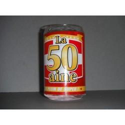 """verre forme canette """" la 20 aine c'est open bar"""""""